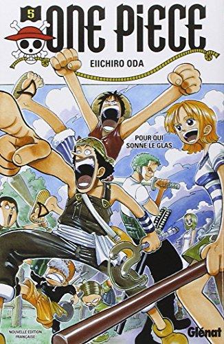 One Piece - Édition Originale Vol.05 Pour Qui Sonne Le Glas French Edition