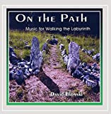 On the Path - Music for Walking the Labyrinth
