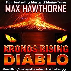 Kronos Rising: Diablo Audiobook