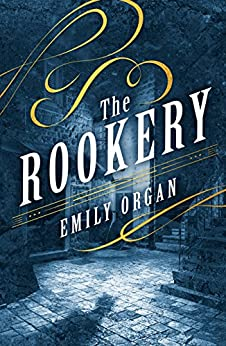 The Rookery (Penny Green Series Book 2) by [Organ, Emily]