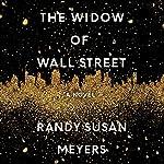 The Widow of Wall Street: A Novel | Randy Susan Meyers