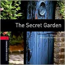 The Secret Garden 1000 Headwords Oxford Bookworms Elt 9780194791014 Books