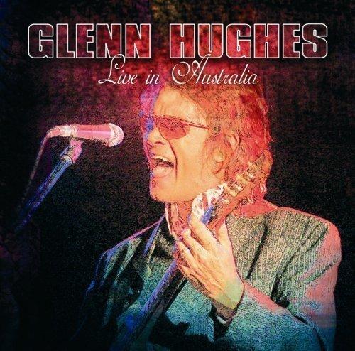 Live in Australia by Glenn Hughes (2007-11-23)