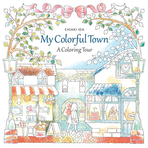 My Colorful Town: A Coloring Tour