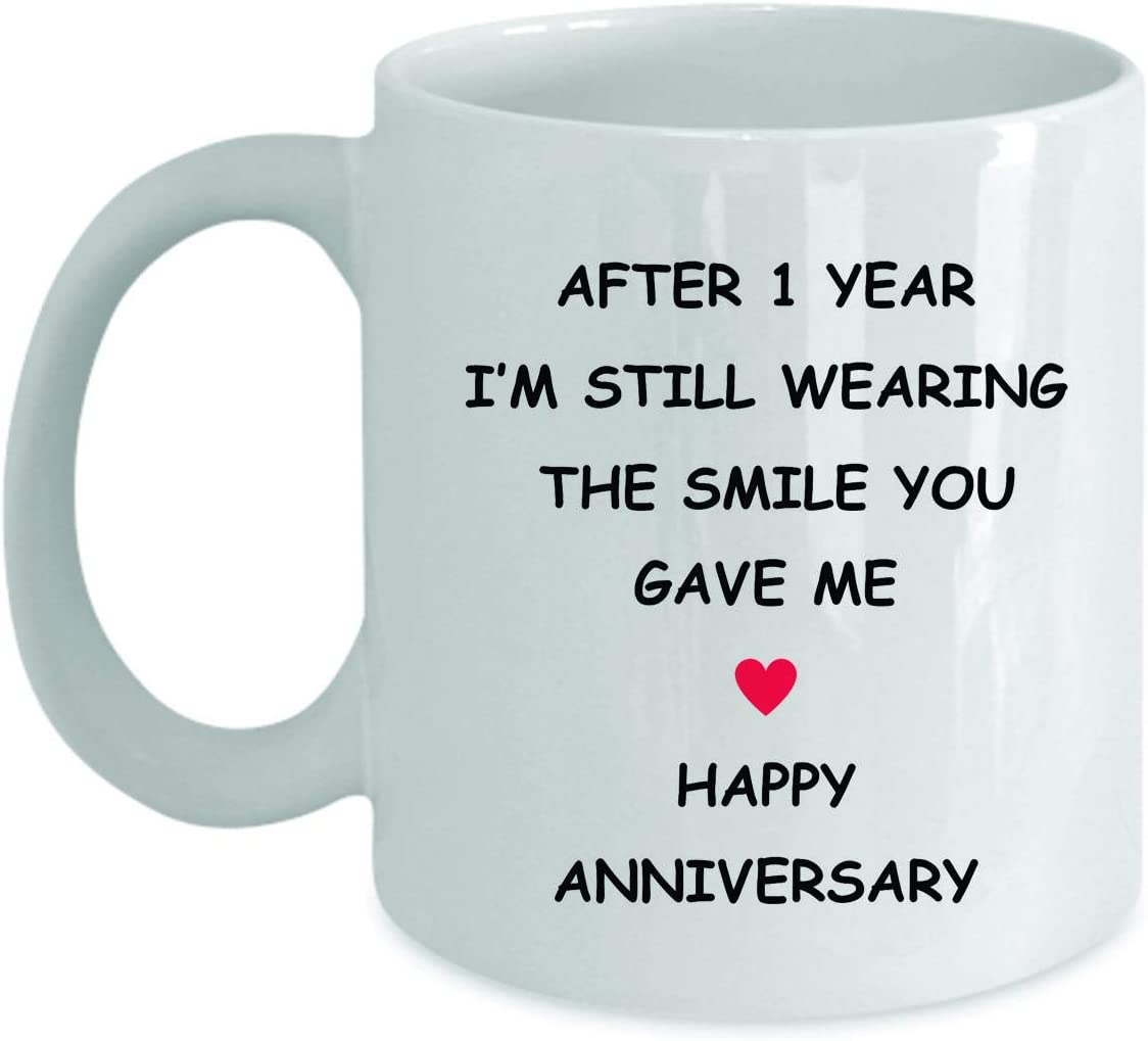 Amazon Com 1st Anniversary Gifts For Her Him Wife Husband Girlfriend Boyfriend 1 Year Yr 1yr One Year First Romantic Wedding Relationship Funny Fun Coffee Mug Cup The Smile You Gave Me
