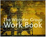 The Wooster Group Work Book, VALK, 0415353343