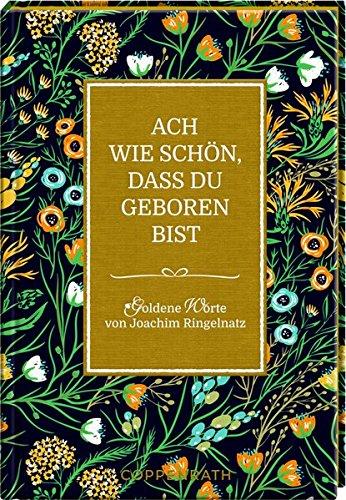 Download Ach Wie Schön Dass Du Geboren Bist Goldene Worte