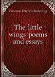 img - for The little wings poems and essays. 2 pt 2 book / textbook / text book
