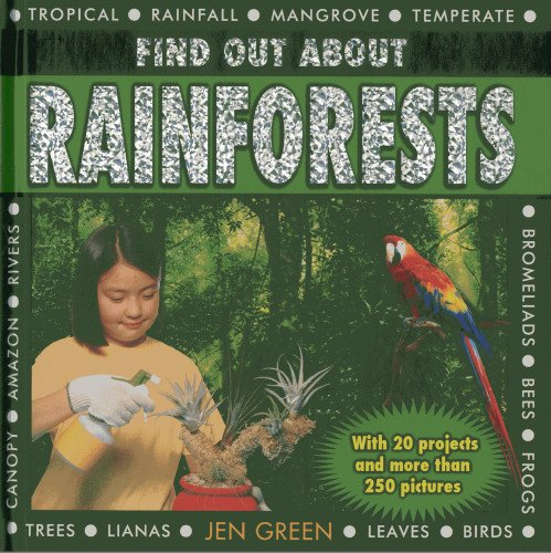 Find Out About Rainforests: With 20 Projects and More Than 250 Pictures pdf epub