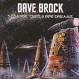 Strange Trips & Pipe Dreams by Dave Brock (2012-08-07)