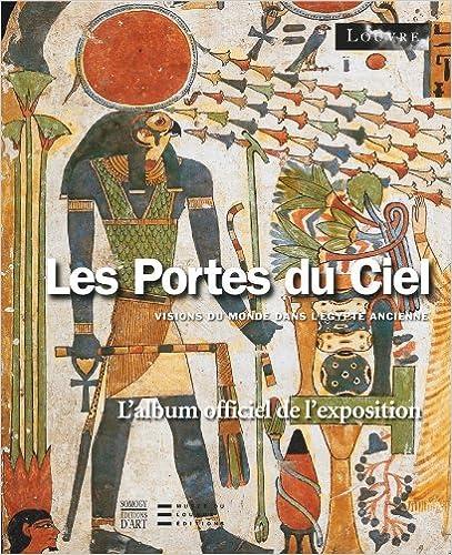 Livre gratuits Les Portes du Ciel : Visions du monde dans l'Egypte ancienne pdf ebook