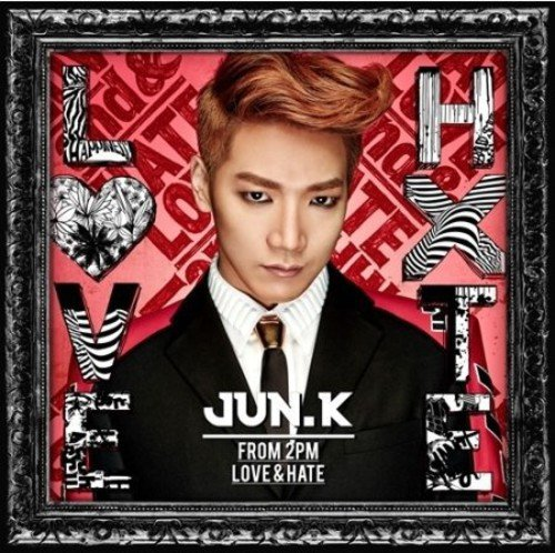 CD : Jun.K - Love & Hate (Asia - Import)