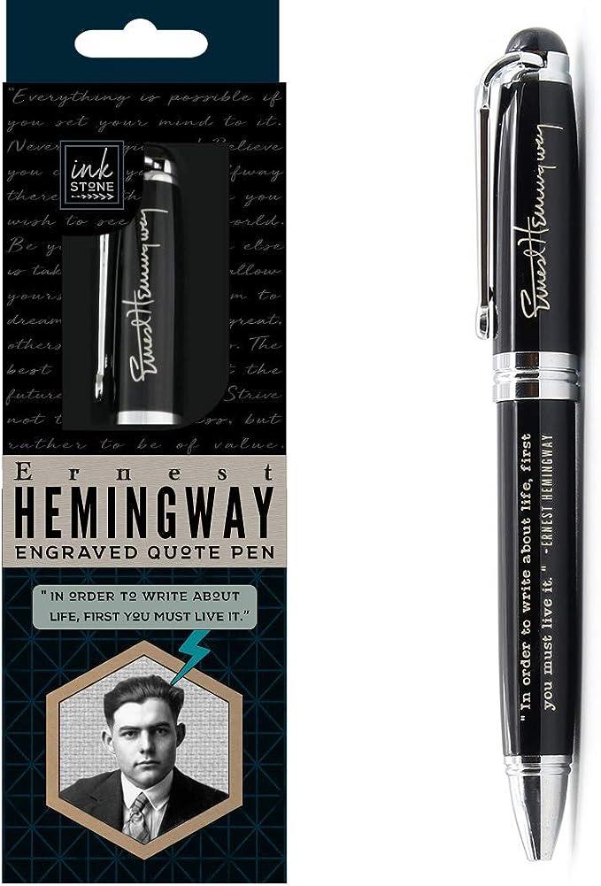 Ernest Hemingway Inspirational Quote Pen