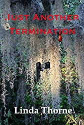 Just Another Termination (Judy Kenagy Mysteries Book 1)