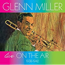 Live On The Air 1938-1942