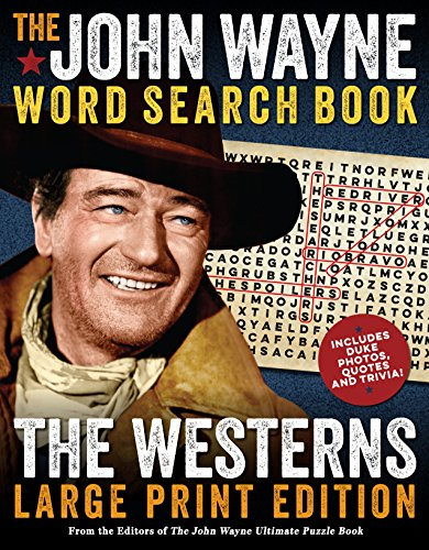 The John Wayne Word Search Book – The Westerns Large Print Edition