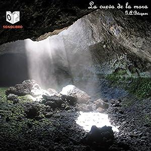 La Cueva de la Mora Audiobook