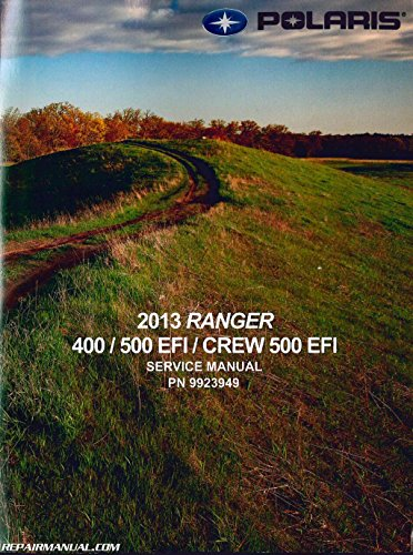 Polaris service manual trainers4me 9923949 2013 polaris ranger 400 500 efi crew 500 efi side by side service manual sciox Choice Image