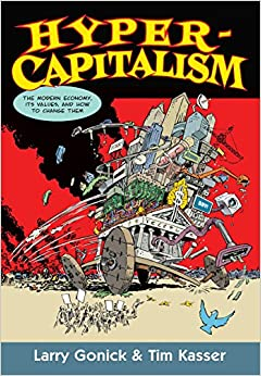 Hypercapitalism: The Modern Economy, Its Values And How To Change Them por Tim Kasser