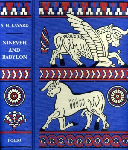 Discoveries in the Ruins of Nineveh and Babylon; with Travels in Armenia, Kurdistan and the Desert. Part 2 (Discoveries In The Ruins Of Nineveh And Babylon)