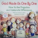 God Made Us One by One, Christine Adams, 0870294180