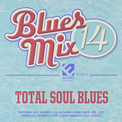 Blues Mix V. 14: Total Soul Blues -  Ecko, 2018