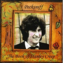 The Book of Stanley Creep by Pecksniff (2006-11-27)