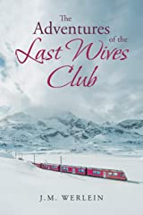 The Adventures Of The Last Wives Club Paperback