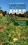 Histoire de la Premiere Amap Soutenir les Paysans pour Se Nourrir Durablement par Vuillon