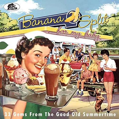 Gem Banana (Banana Split For My Baby - 33 Gems From The Good Old Summertime (CD))