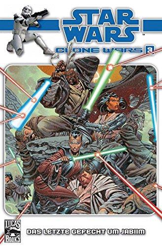Star Wars Klonkriege Sonderband 3: Das letzte Gefecht von Jabiim Taschenbuch – 5. Dezember 2008 John Ostrander Panini 3866076819 LA9783866076815