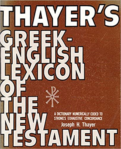 Book Thayer's Greek-English Lexicon of the New Testament