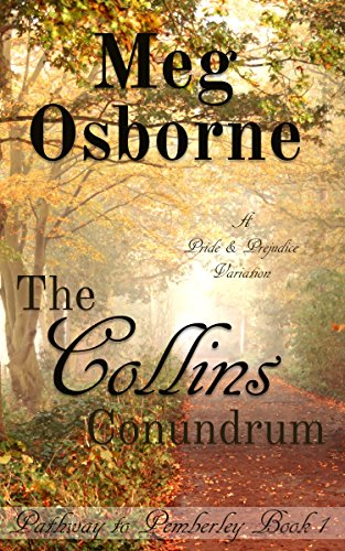The Collins Conundrum: A Pride and Prejudice Variation (Pathway to  Pemberley Book 1)