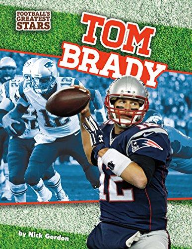 Tom Brady  Footballs Greatest Stars