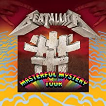 masterful mystery tour by Beatallica (2009-08-04)