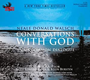 Conversations with God: An Uncommon Dialogue, Book 2 Hörbuch