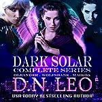 Dark Solar Complete Trilogy: Oleander - Wolfsbane - Maikoa | D.N. Leo