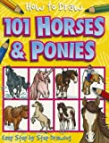 How to Draw 101 Horses and Ponies, , 1846667755