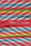 img - for M tis in Canada: History, Identity, Law and Politics book / textbook / text book