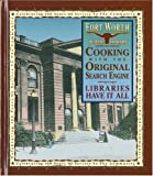 Cooking with the Original Search Engine, Fort Worth Public Library, 0971016607