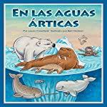 En las aguas árticas [In Arctic Waters] | Laura Crawford