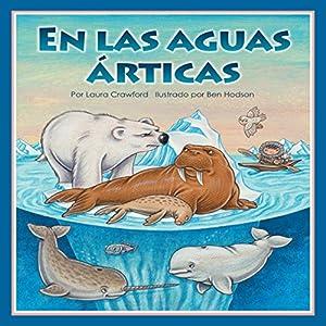 En las aguas árticas [In Arctic Waters] Audiobook