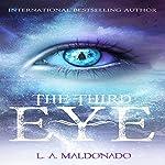 The Third Eye | L.A. Maldonado