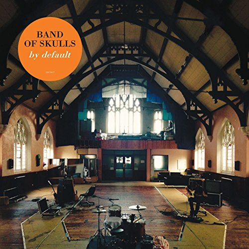 Band Of Skulls - By Default - CD - FLAC - 2016 - NBFLAC Download