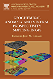 Geochemical Anomaly and Mineral Prospectivity Mapping in GIS: 11 (Handbook of Exploration and Environmental Geochemistry)