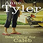 Searching for Caleb | Anne Tyler