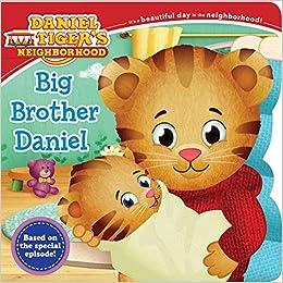 Big Brother Daniel Daniel Tiger S Neighborhood Amazon Co Uk