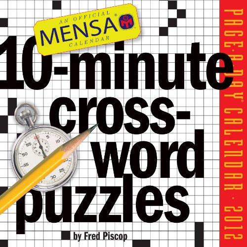 Mensa 10-Minute Crossword Puzzles 2012 Calendar by Fred Piscop