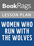 Lesson Plans Women Who Run with the Wolves (English Edition)