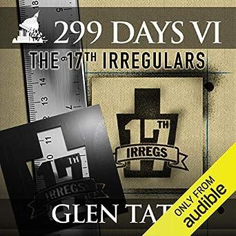 299 Days: The 17th Irregulars